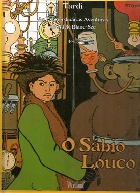 ÁDELE BLANC-SEC - 3 . SÁBIO LOUCO (O)