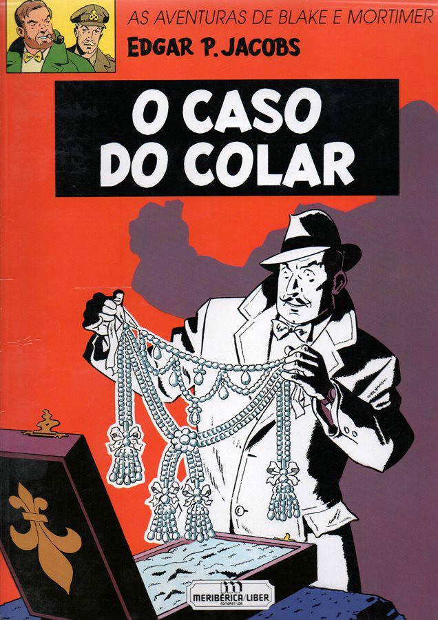 BLAKE ET MORTIMER - 10 . CASO DO COLAR (O)