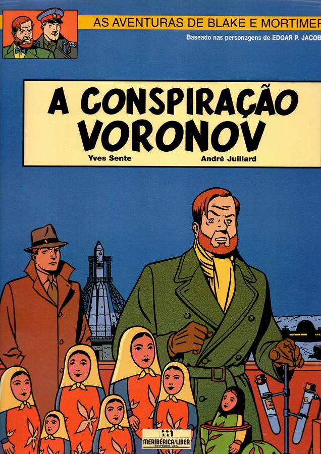 BLAKE ET MORTIMER - 14 . CONSPIRAÇÃO VORONOV (A)