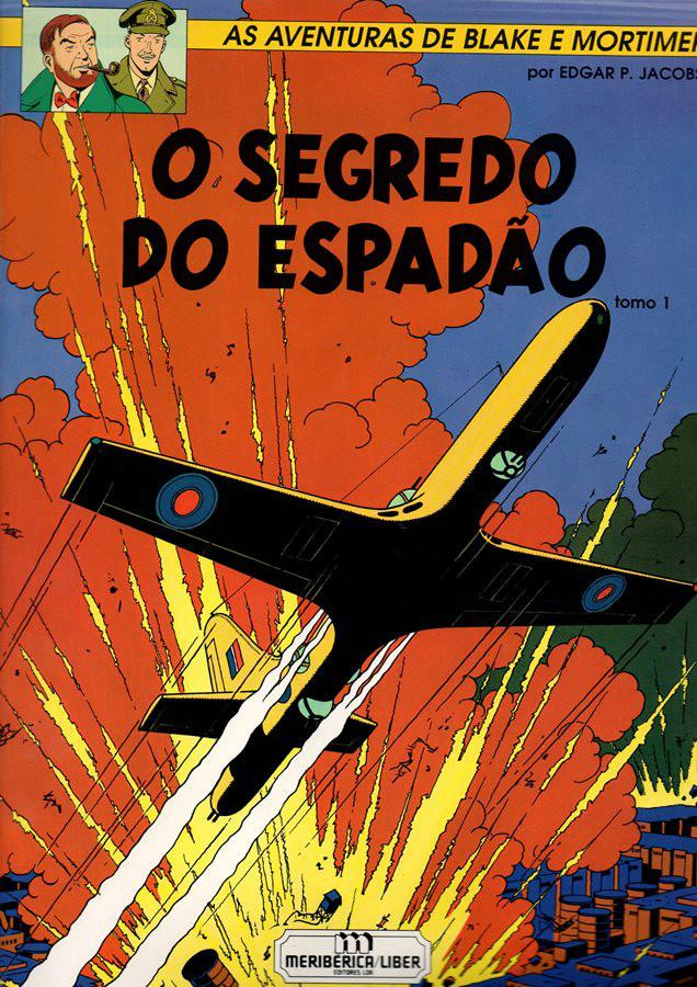 BLAKE ET MORTIMER - 1 . SEGREDO DO ESPADÃO (O) - V. 1