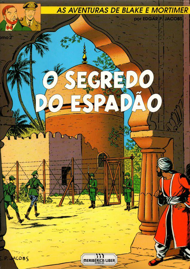 BLAKE ET MORTIMER - 2 . SEGREDO DO ESPADÃO (O) - V. 2