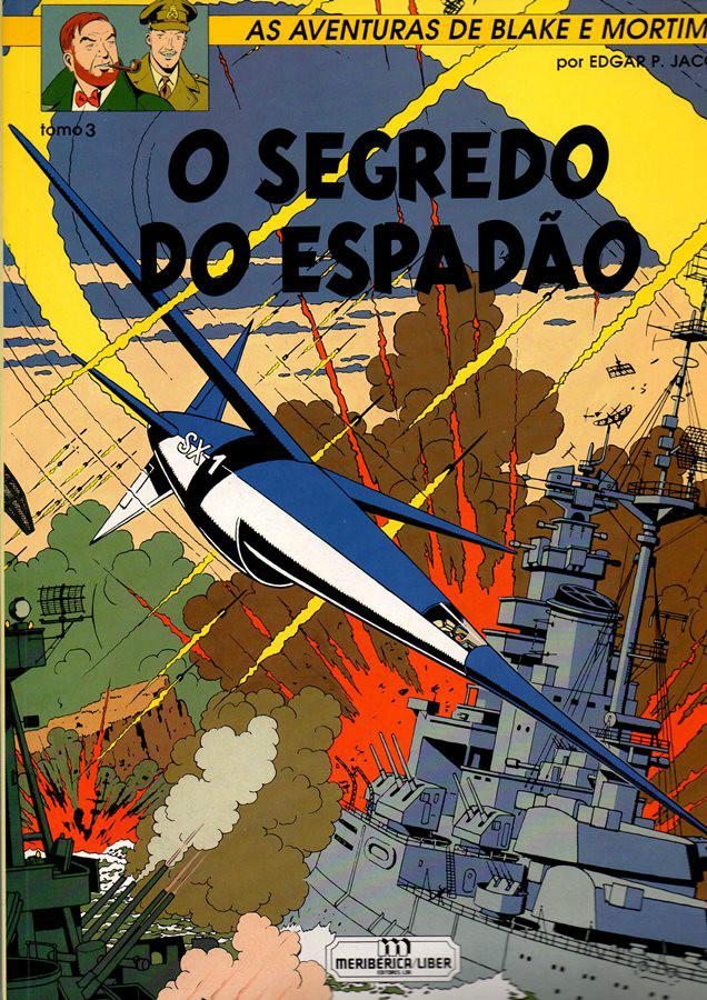 BLAKE ET MORTIMER - 3 . SEGREDO DO ESPADÃO (O) - V. 3