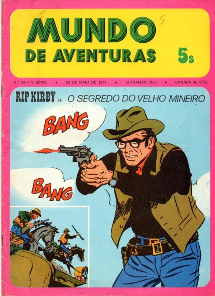 RIP KIRBY - 2 . SEGREDO DO VELHO MINEIRO (O)