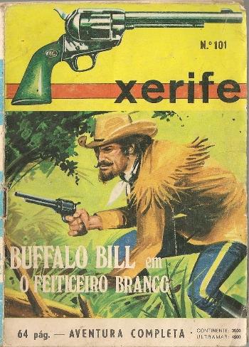 BUFFALO BILL - 2 . FEITICEIRO BRANCO (O)