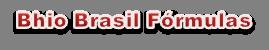 Bhio Brasil Fórmulas - Suplementos Alimentar