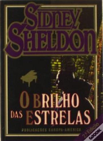 O BRILHO DAS ESTRELAS Sidney Sheldon