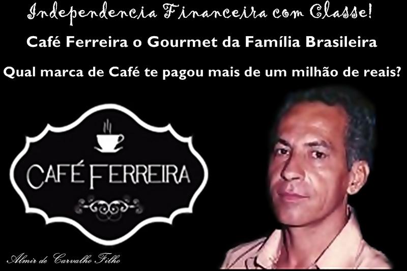 Oportunidade com Café Ferreira