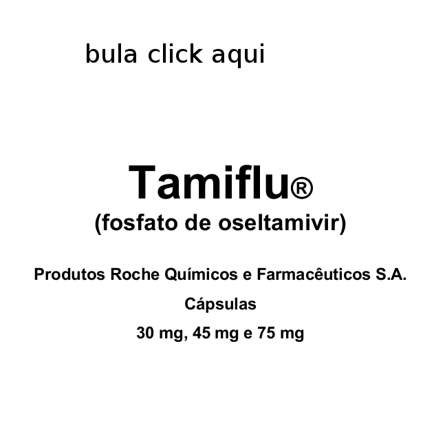 TAMIFLU PREÇO BULA