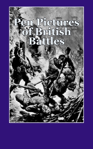 Pen Pictures of British Battles
