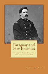 Paraguay and Her Enemies