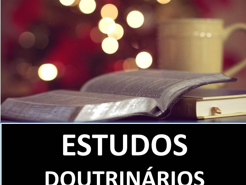 ESTUDOS DOUTRINÁRIO