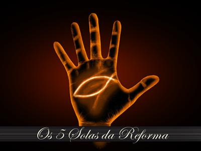 Os Solas da Reforma