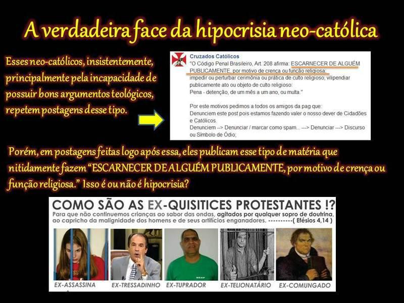 a hipocrisia dos militantes católicos