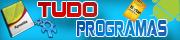 Tudo Programas: Descarregar Programas Tudo Grátis
