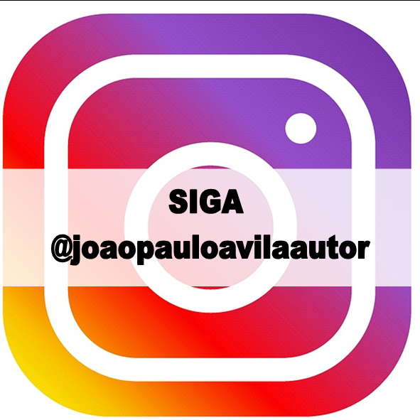 siga @joaopauloavilaautor, instagram