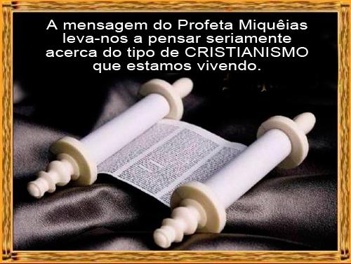 https://img.comunidades.net/lei/leituraorante/2015.09.01_Miqueias.jpg