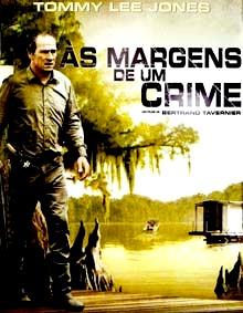 AS MARGENS DE UM CRIME - Sinopse: O detetive Dave Robicheaux precisa investigar uma série de homicídios de prostitutas em uma cidade da Louisiana. Quando um mafioso local, um antigo conhecido do policial, se torna o principal suspeito dos crimes, ele percebe que há muitos outros interesses em jogo.