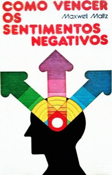 imagem do livro como vencer os sentimentos negativos