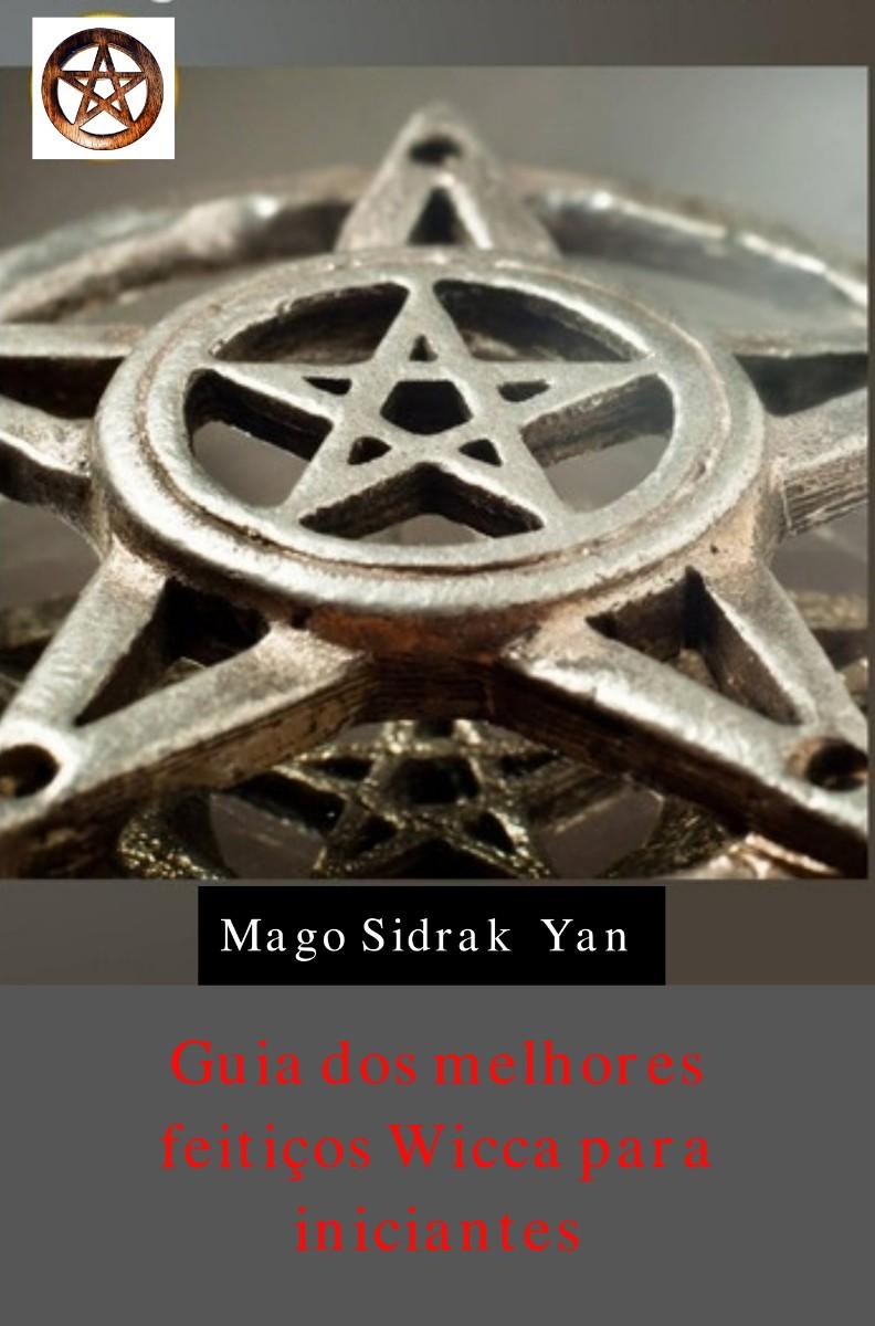 imagem do livro guia dos melhores feitiços wicca para iniciantes