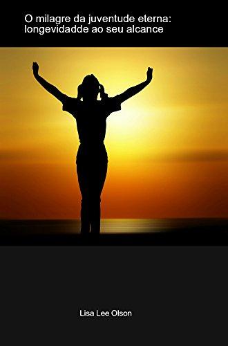 imagem do livro o milagre da juventude eterna