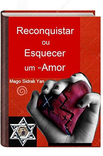 imagem do livro reconquistar ou esquecer um ex-amor