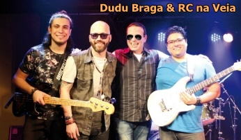 Dudu Braga & RC na Veia