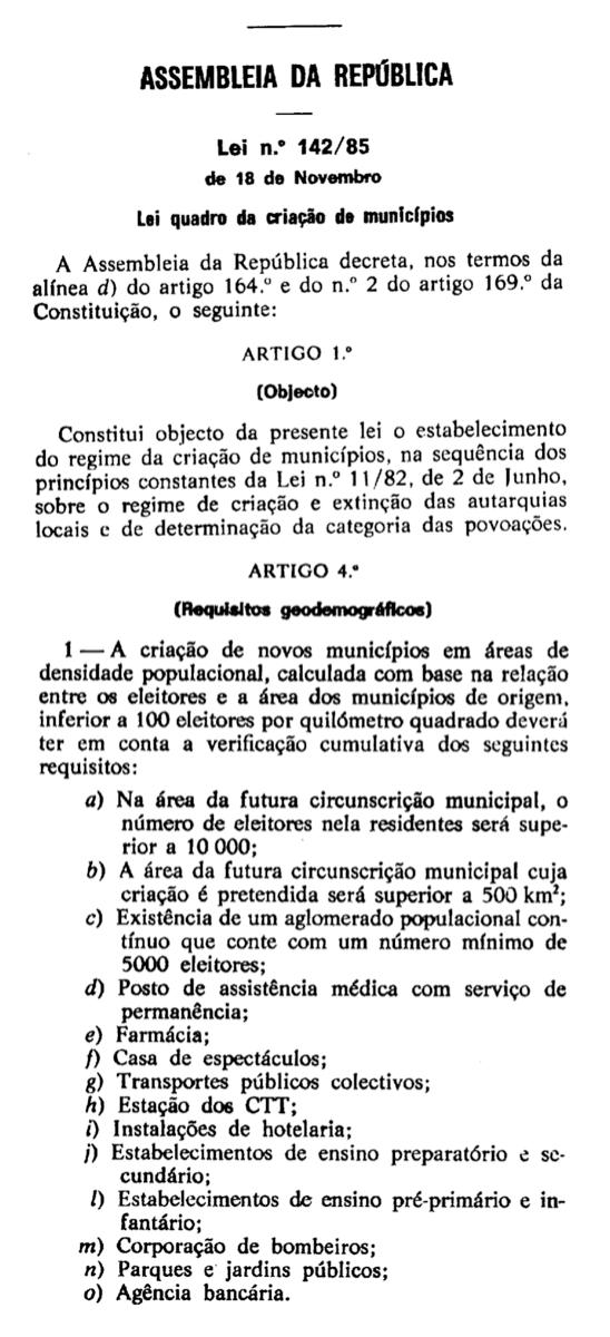 Excerto da Lei nº142/85 de 18 de novembro.