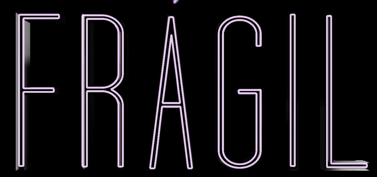 #Frágil