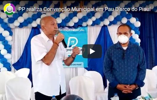 PP realiza Convenção Municipal em Pau D'arco do Piauí