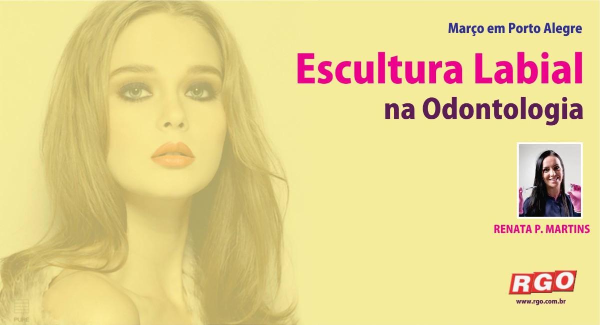 Curso de Preenchimento de Lábios e Escultura Labial na Odontologia em Porto Alegre- RS