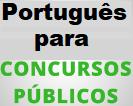 PORTUGUÊS PARA CONCURSO
