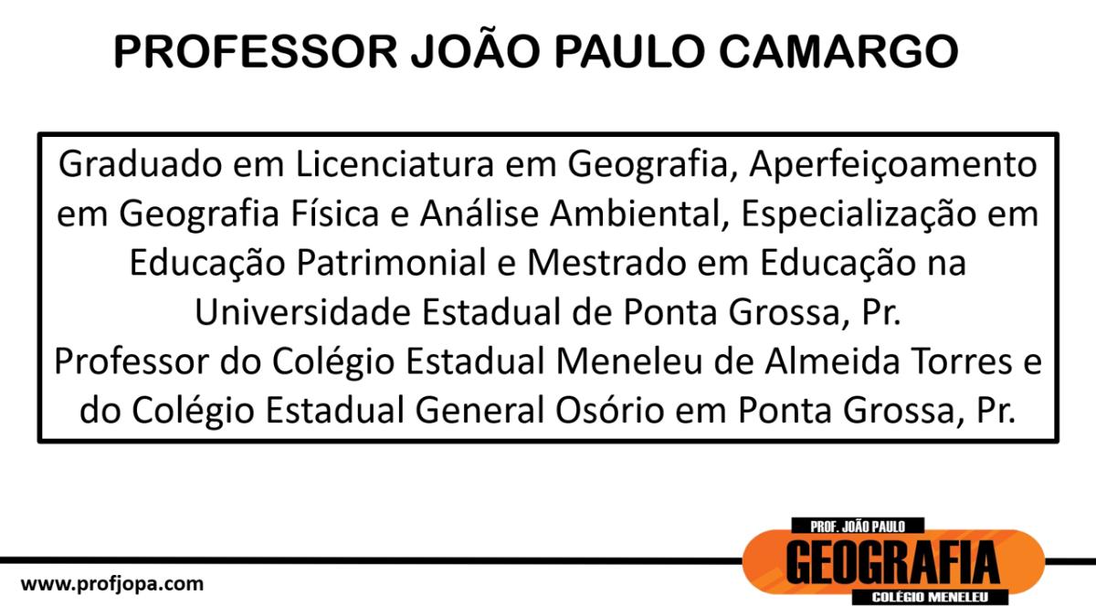 PROFESSOR JOÃO PAULO GEOGRAFIA