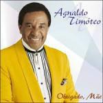 Música do cantor Agnaldo Timóteo