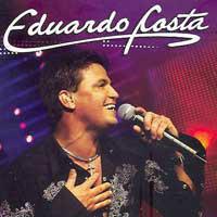 Ouvir Sertanejo universitario, cantor Eduardo Costa ao vivo