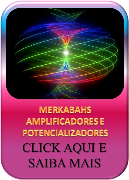 Merkabahs amplificadores e potencializadores