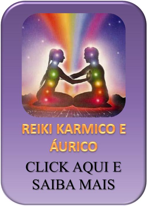 Reiki Karmico e Áurico