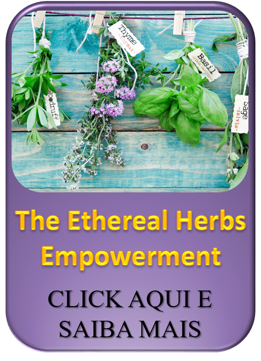 The ethereal herbs empowerment