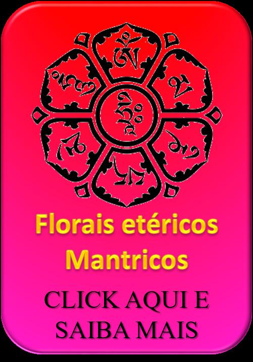 Florais etéricos mantricos