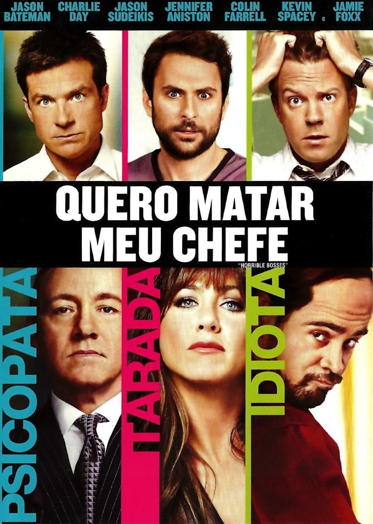 Quero Matar Meu Chefe (2011)