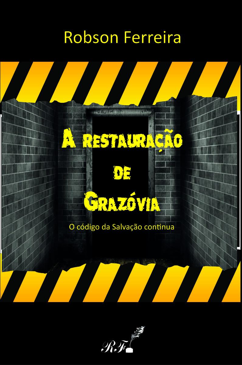 A restauração de Grazóvia