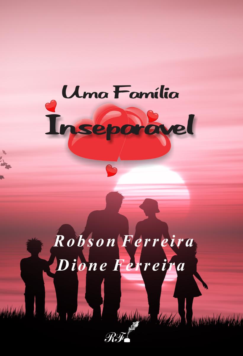 Uma família Inseparável