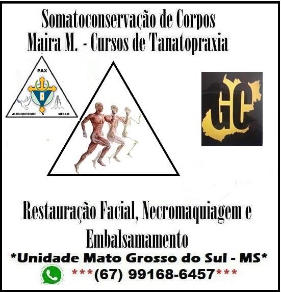 Curso de Tanatopraxia Somato-Conservação de Corpos Maira M. Goiânia no Mato Grosso do Sul