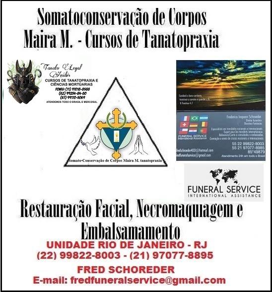 SOMATO-CONSERVAÇÃO DE CORPOS MAIRA M. TANATOPRAXIA & FUNERAL SERVICE RJ
