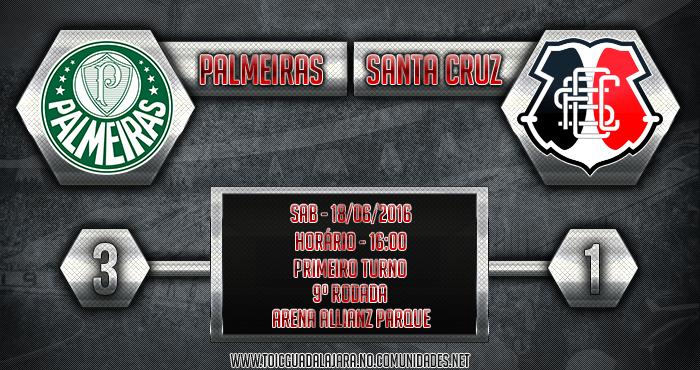 Palmeiras 3x1 SANTA CRUZ