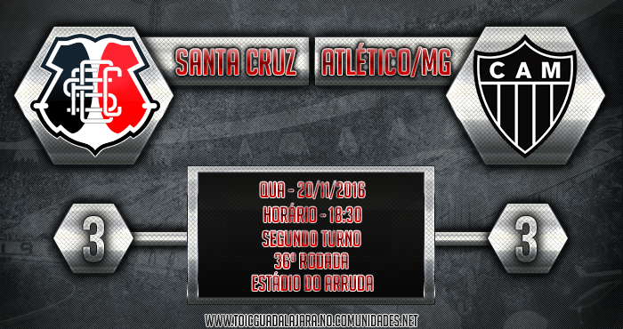 SANTA CRUZ 3x3 Atlético/MG