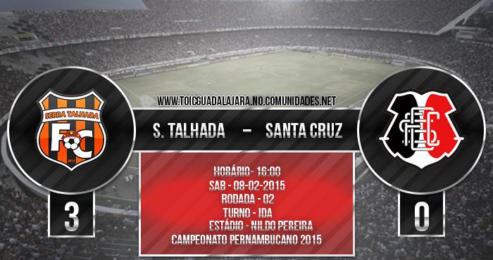 S. Talhada 3x0 Santa Cruz