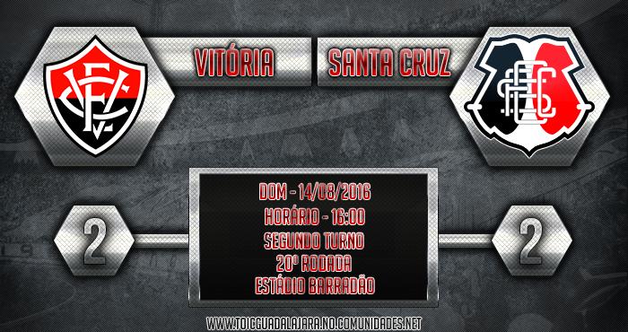 Vitória 2x2 Santa Cruz