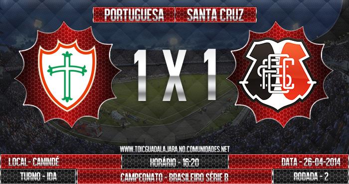 Portuguesa x SANTA CRUZ
