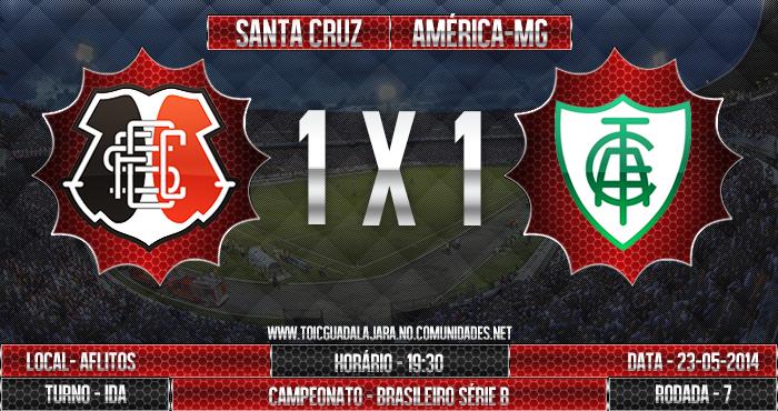 SANTA CRUZ 1x1 América/MG