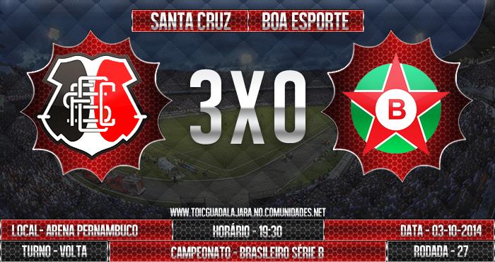 SANTA CRUZ 3x0 Boa Esporte